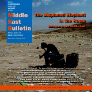 The Displaced Elephant in the Room Refugees in the Middle East | Middle East Bulletin 27