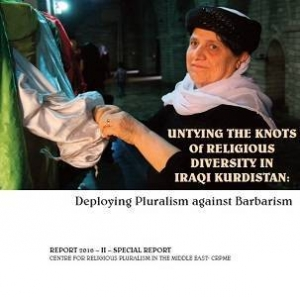 CRPME Special Report | No.2 | Untying the Knots of Religious Diversity in Iraqi Kurdistan: Deploying Pluralism against Barbarism
